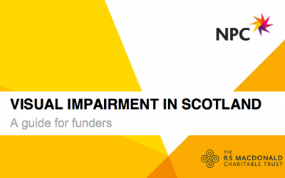 Visual Impairment in Scotland: A Guide for Funders