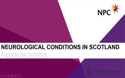Neurological Conditions in Scotland: A Guide for funders